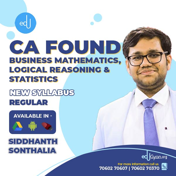 CA Foundation Bus. Maths, Logical Reasoning & Stats By Siddhanth Sonthalia