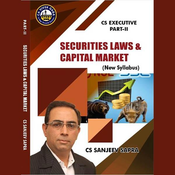 CS Executive Securities Laws & Capital Market (Part 2) By CS Sanjeev Sapra