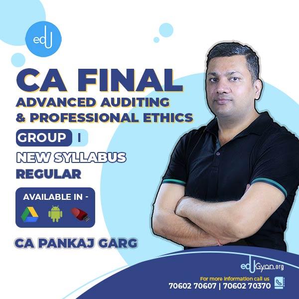 CA Final Advanced Auditing & PE By CA Pankaj Garg (July/Aug 2021 Batch)
