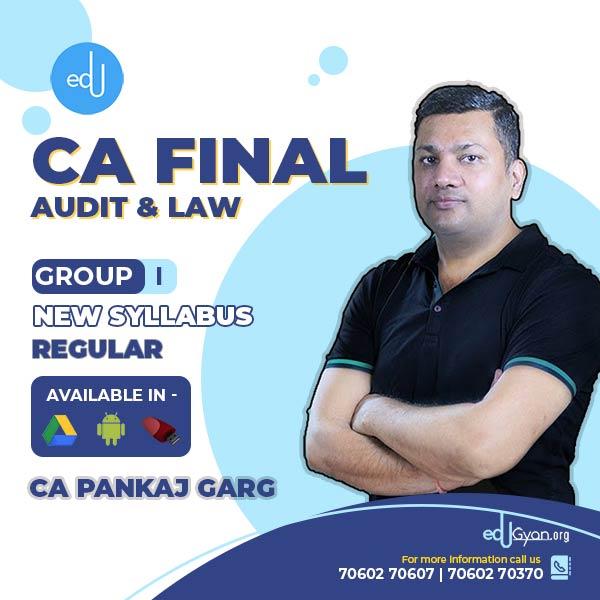 CA Final Audit & Law Combo By CA Pankaj Garg (July/Aug 2021 Batch)