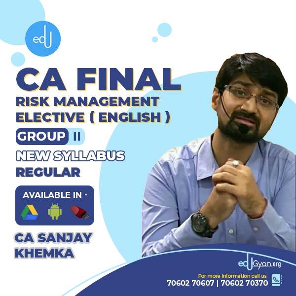 CA Final Risk Management Elective (RM) By CA Sanjay Khemka (English)