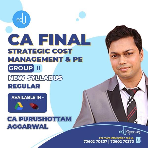 CA Final Strategic Cost Management (SCMPE) By CA Purushottam Aggarwal