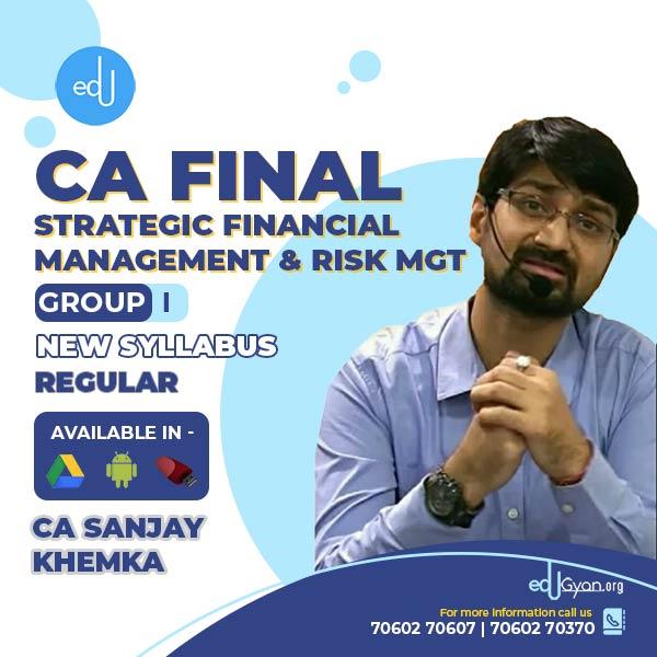 CA Final Strategic Financial Management (SFM) & Risk Mgt. Combo By CA Sanjay Khemka