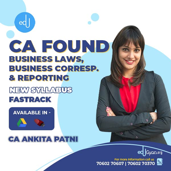 CA Foundation Business Laws & BCR Fast Track By CA Ankita Patni