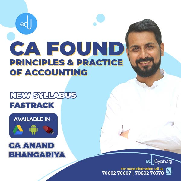 CA Foundation Principles & Practice of Accounting Fast Track By CA Anand Bhangariya