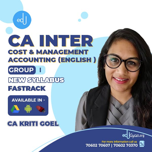 CA Inter Cost & Management Accounting Fast Track By CA Kriti Goel (English)