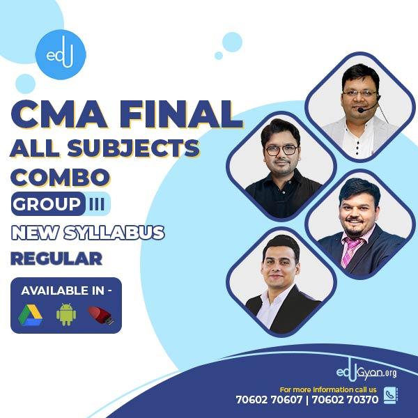 CMA Final Group- III All Subject Combo By CA Ankit Oberoi & Aaditya Jain & Satish Jalan & Vijay Sarda