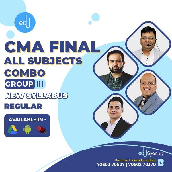 CMA Final Group- III All Subject Combo By CA Ankit Oberoi & Sanjay Saraf & Satish Jalan & Bhanwar Borana