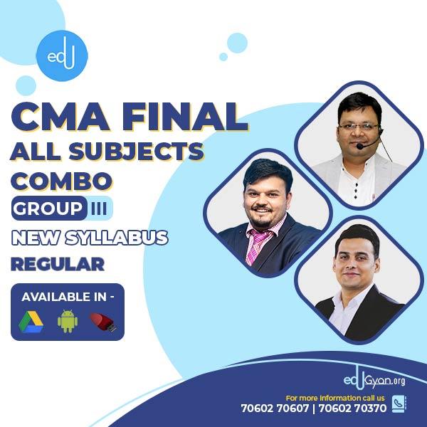 CMA Final Group- III All Subject Combo By CA Ankit Oberoi & Satish Jalan & Vijay Sarda
