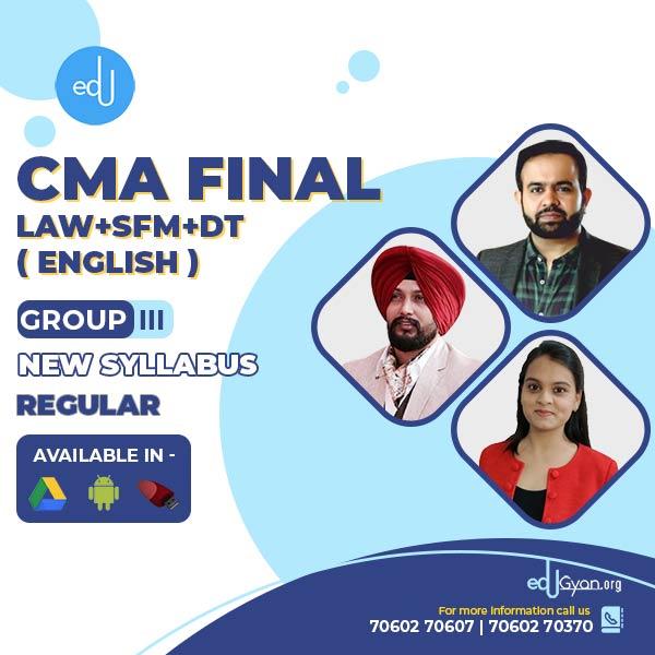 CMA Final LAW+SFM+DT By CA Shivangi Agrawal & Kanwarpreet Singh & Bhanwar Borana (English)