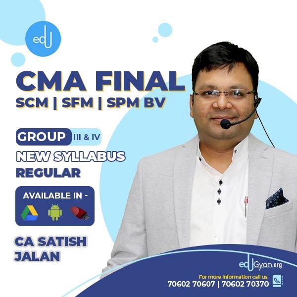CMA Final SCM & SFM & SPM BV Combo By CA Satish Jalan