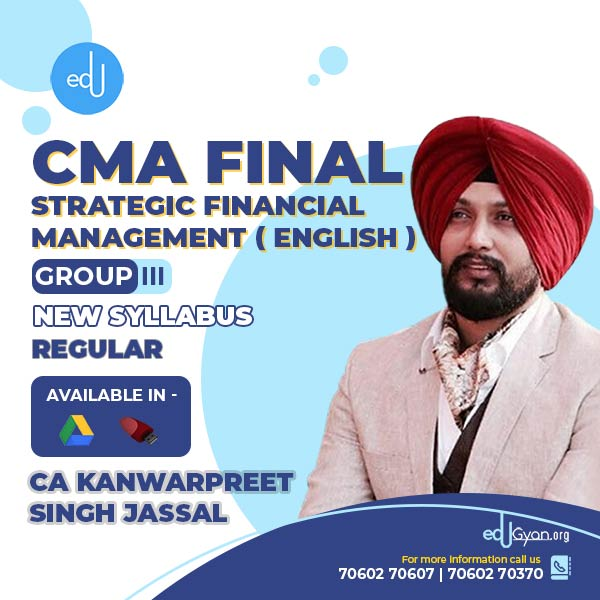 CMA Final Strategic Financial Management (SFM) By CA Kanwarpreet Singh (English)