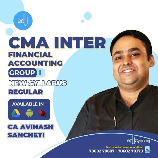 CMA Inter Financial Accounting By CA Avinash Sancheti