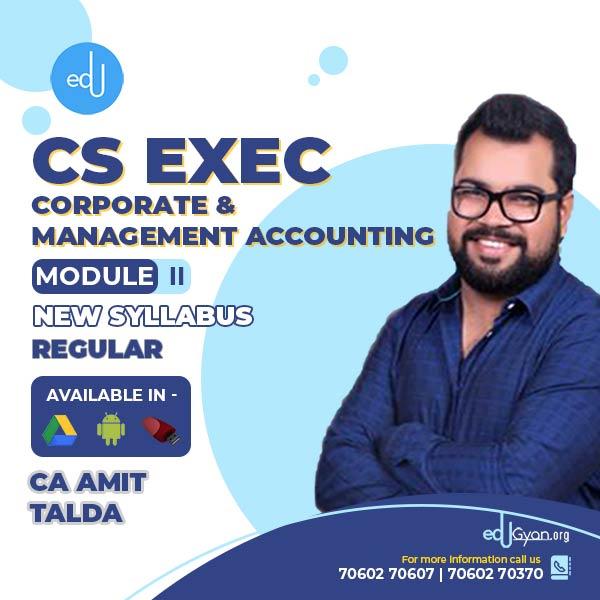 CS Executive Corporate & Mgt. Accounting By CA Amit Talda