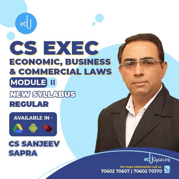 CS Executive Economic, Business & Commercial Laws By CS Sanjeev Sapra