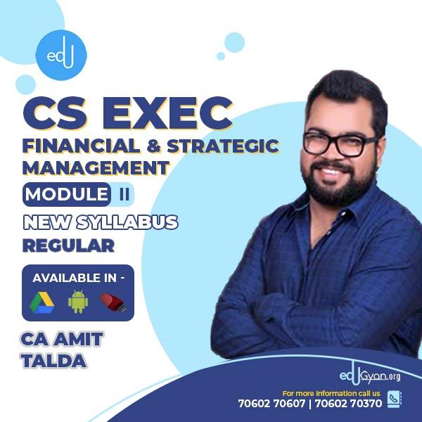 CS Executive Financial & Strategic Management By CA Amit Talda