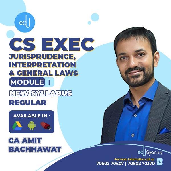 CS Executive Jurisprudence, Interpretation & Gen Laws (JIGL) By CA Amit Bachhawat