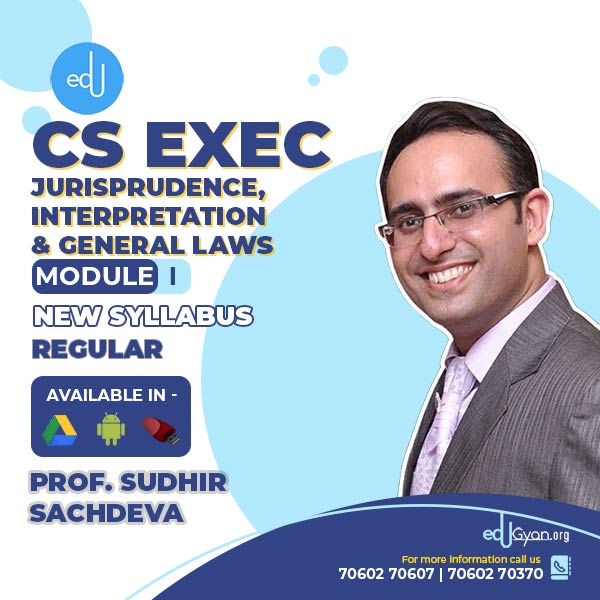 CS Executive Jurisprudence, Interpretation & Gen Laws (JIGL) By Sudhir Sachdeva