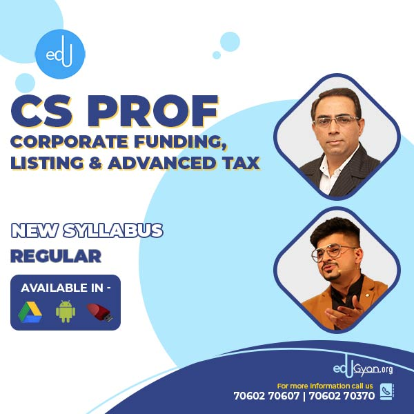 CS Professional Corp. Funding & Listing & Advance Tax By CS Sanjeev Sapra & CA Vivek Gaba