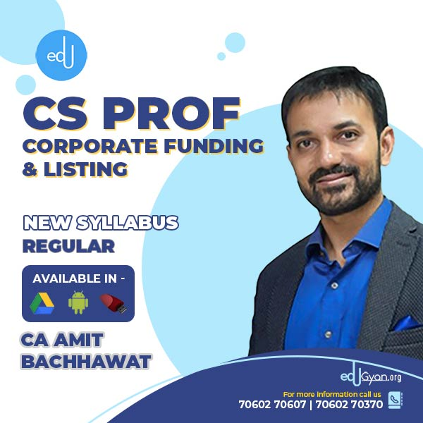 CS Professional Corporate Funding & Listing By CA Amit Bachhawat