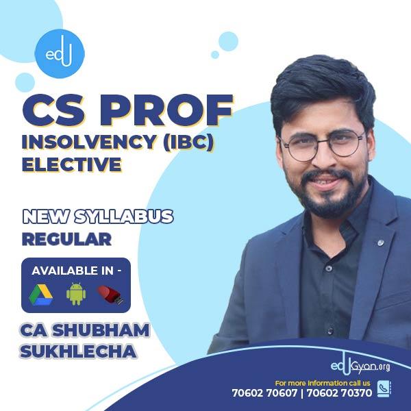 CS Professional Insolvency & Bankruptcy Code (IBC) By CA Shubham Sukhlecha