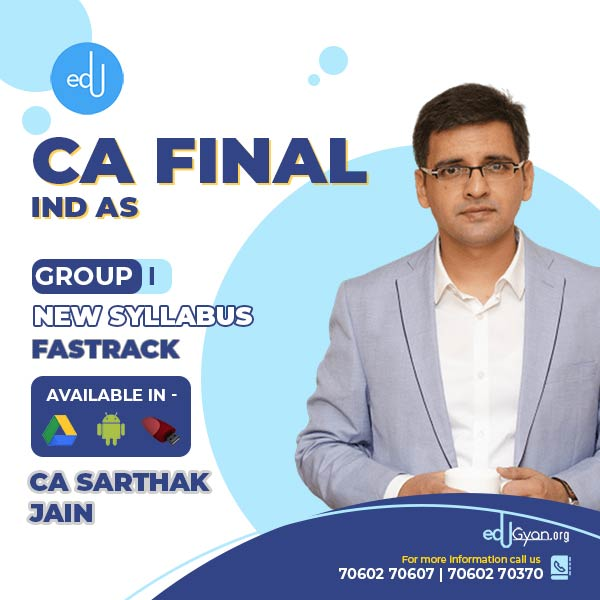 CA Final Financial Ind AS Fast Track By CA Sarthak Jain
