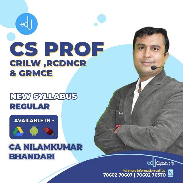 CS Professional CRILW & RCDNCR & GRMCE Combo By CA CS Nilamkumar Bhandari