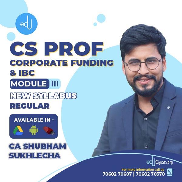 CS Professional Corp. Funding & IBC Combo By CA CS Shubham Shukhlecha