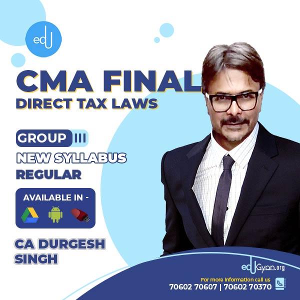 CMA Final Direct Tax Laws (DT) By CA Durgesh Singh (June & Dec 2022)