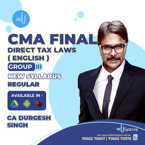 CMA Final Direct Tax Laws (DT) By CA Durgesh Singh (English) (June & Dec 2022)