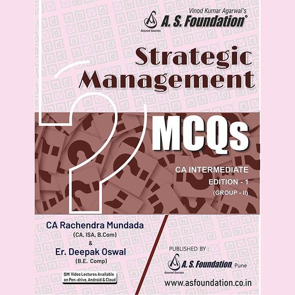 CA Inter STRATEGIC MANAGEMENT (SM) - MCQ's BOOK By Er Deepak Oswal & Rachendra Mundada