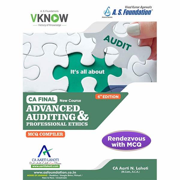 CA Final ADVANCED AUDITING & PROFESSIONAL ETHICS - [ MODULE-I, MODULE-II & MODULE-III] By CA Aarti N. Lahoti