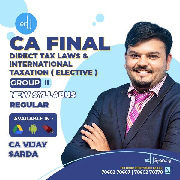 CA Final Direct Tax Laws (DT) & International Taxation (Elective) By CA Vijay Sarda