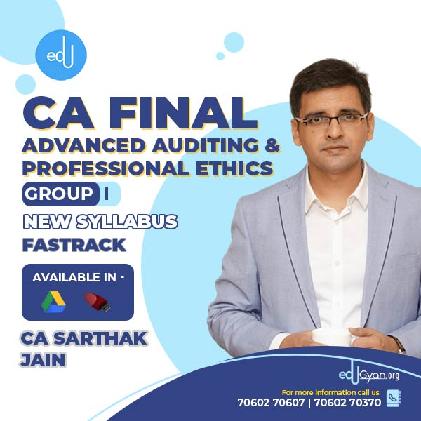 CA Final Advanced Auditing & PE Fast Track By CA Sarthak Jain (2021 Batch)