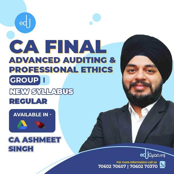 CA Final Advanced Auditing & PE By CA Ashmeet Singh