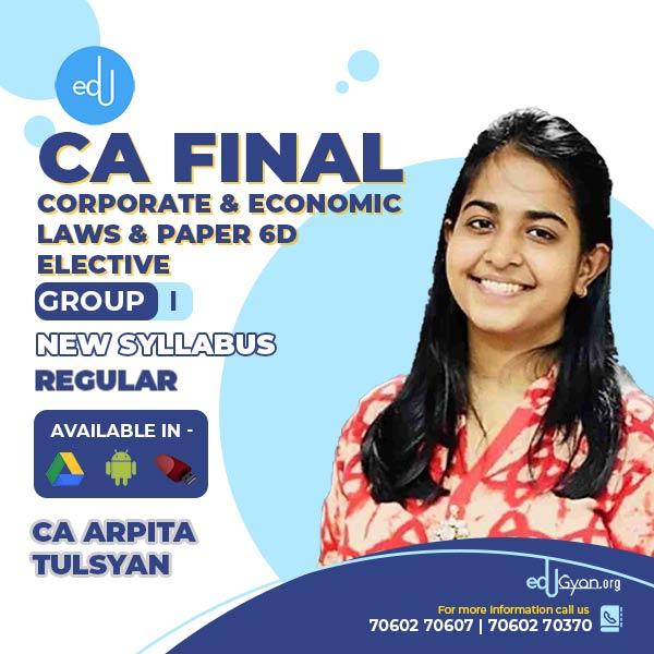 CA Final Corporate & Economic Laws + Paper 6D Elective Combo By CA Arpita Tulsyan