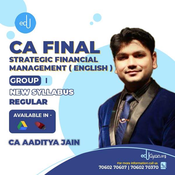 CA Final Strategic Financial Management (SFM) By CA Aaditya Jain (English)