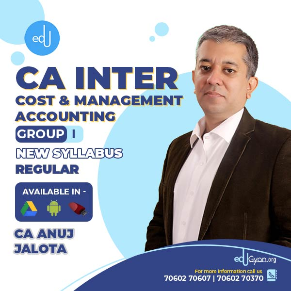 CA Inter Cost & Management Accounting By CA Anuj Jalota (17th edition)