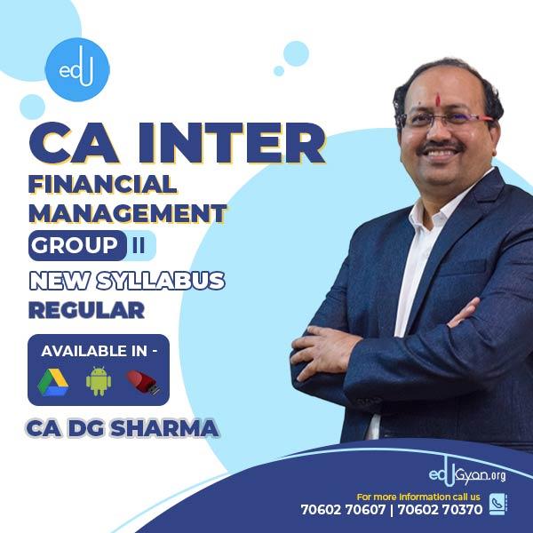 CA Inter Financial Management (FM) By CA DG Sharma