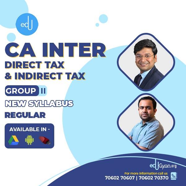 CA Inter DT & IDT Combo By CA Bhanwar Borana & CA Yashvant Mangal (May & Nov 2022)