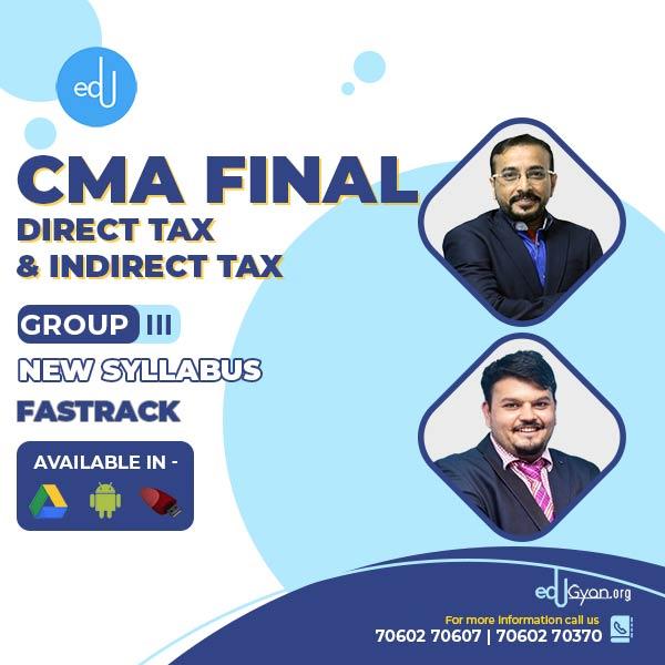 CMA Final DT & IDT Fast Track Combo By CA Vijay Sarda & CA Vishal Bhattad