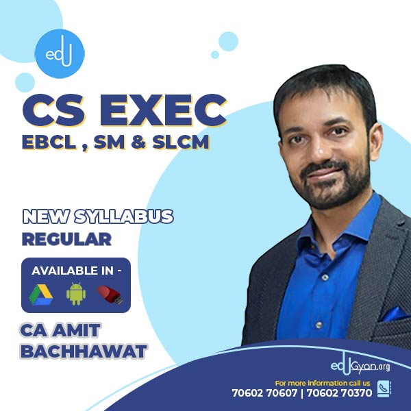 CS Executive SLCM & EBCL & SM Combo By CA Amit Bachhawat
