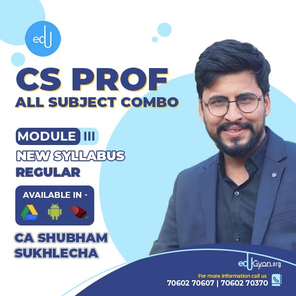 CS Professional Module-III All Subjects Combo By CA CS Shubham Sukhlecha