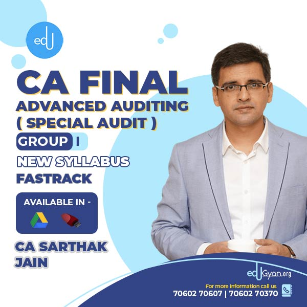 CA Final Special Audit Fast Track By CA Sarthak Jain