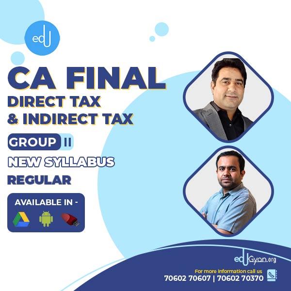 CA Final DT & IDT Combo By CA Bhanwar Borana & CA Rajkumar (May & Nov 2022)