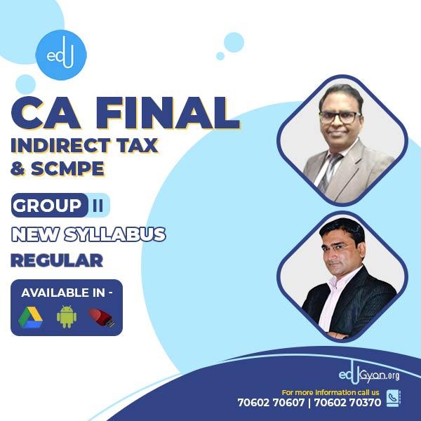 CA Final IDT & SCMPE Combo By CA Manoj Batra & CA Sanjay Aggarwal