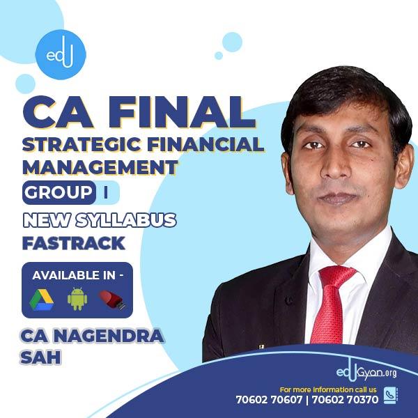 CA Final Strategic Financial Management Fast Track By CA Nagendra Sah
