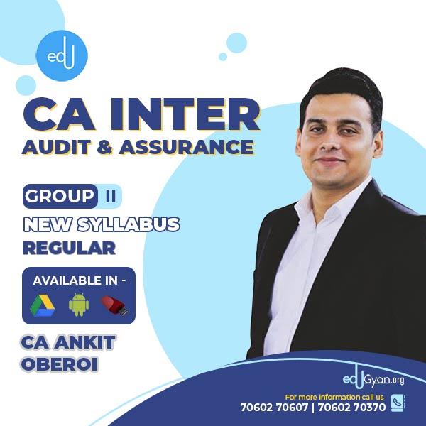 CA Inter Audit & Assurance By CA Ankit Oberoi (2021 Recording)