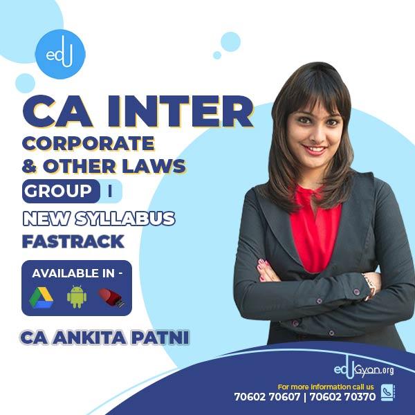 CA Inter Corporate & Other Laws Fast Track By CA Ankita Patni