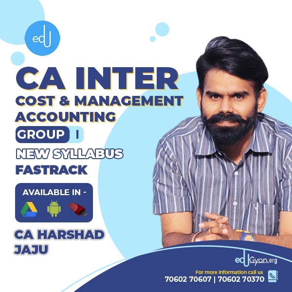 CA Inter Cost & Management Accounting Fast Track By CA Harshad Jaju